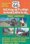 Route 66 Adventure Handbook ~ A City-by-City Tour of America's Most Celebrated Highway